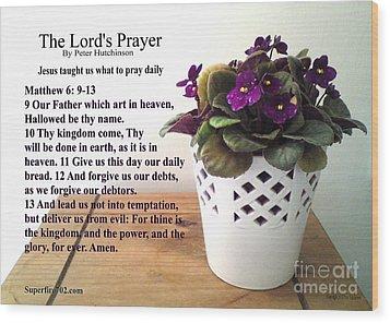 The Lords Prayer Wood Print