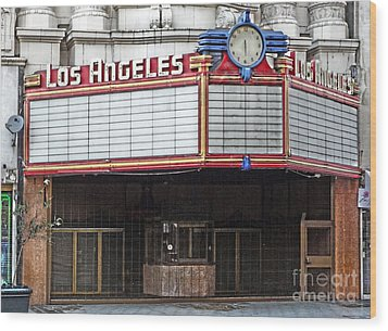 The Los Angeles Theatre Marquee Wood Print by Gregory Dyer