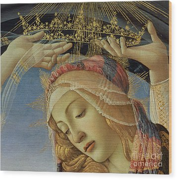 The Madonna Of The Magnificat Wood Print by Sandro Botticelli