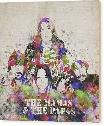 The Mamas And The Papas Wood Print by Aged Pixel