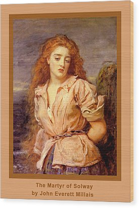 The Martyr Of The Solway Poster Wood Print by John Everett Millais