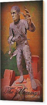 The Mummy Wood Print by John Malone