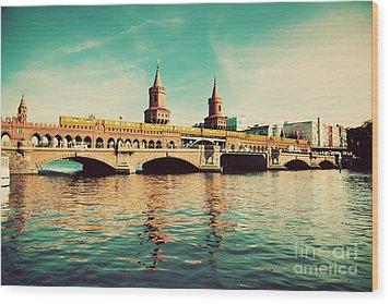 The Oberbaum Bridge In Berlin Germany Wood Print by Michal Bednarek