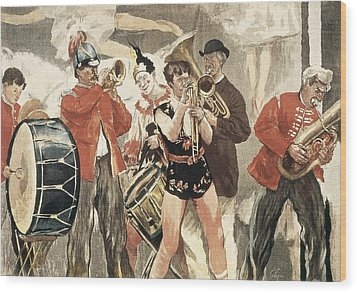 The Orchestra Of The Circus. 1888-1889 Wood Print by Everett