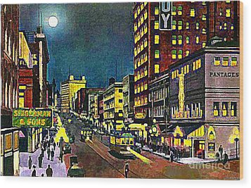 The Pantages Theatre In Seattle Wa Around 1910 Wood Print by Dwight Goss