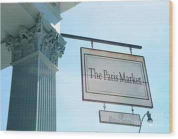 The Paris Market - Savannah Georgia Paris Market - Paris Macaron Shop - Parisian Brocante Shop Wood Print by Kathy Fornal