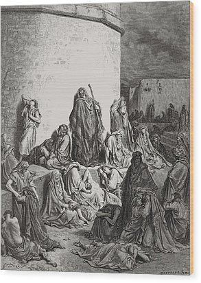 The People Mourning Over The Ruins Of Jerusalem Wood Print by Gustave Dore