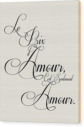 The Price Of Love Wood Print by Jaime Friedman
