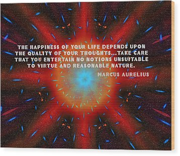 The Quality Of Your Thoughts Wood Print by Mario Carini