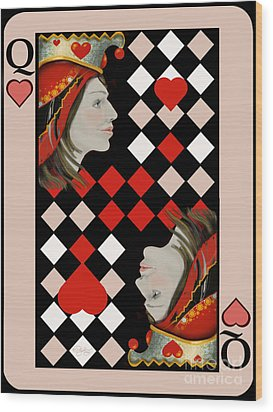 The Queen's Card In Pink Wood Print by Carol Jacobs