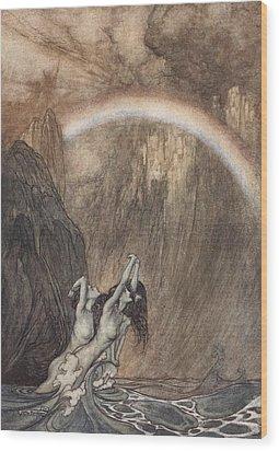 The Rhine S Fair Children Bewailing Their Lost Gold Weep Wood Print by Arthur Rackham