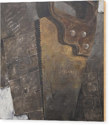 The Rusty Saw And The Buildingplans Wood Print by Anke Classen