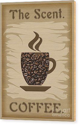 The Scent - Coffee Wood Print
