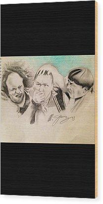 The Stooge Legends Wood Print by Mario Jimenez
