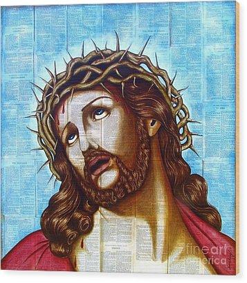 The Suffering Christ Wood Print by Joseph Sonday