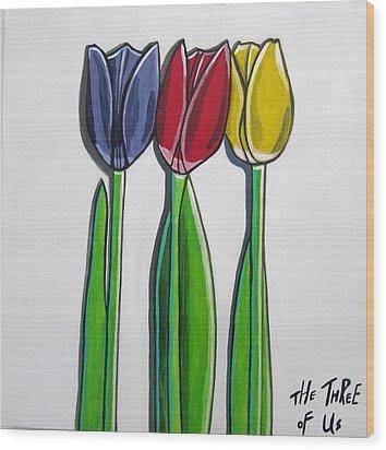The Three Of Us Wood Print by Sandra Marie Adams