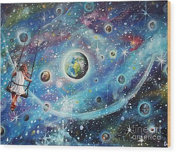 The Universe Is My Playground Wood Print by Dariusz Orszulik