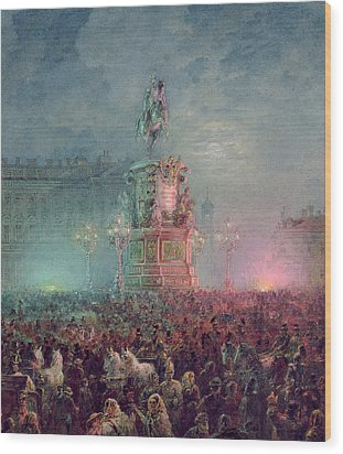 The Unveiling Of The Nicholas I Memorial In St. Petersburg Wood Print by Vasili Semenovich Sadovnikov