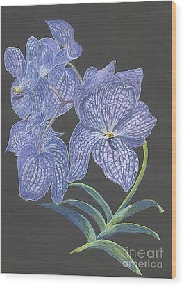 Wood Print featuring the painting The Vanda Orchid by Carol Wisniewski