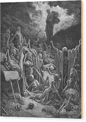 The Vision Of The Valley Of Dry Bones Wood Print by Gustave Dore
