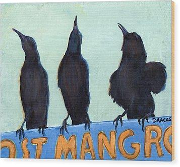 The Weathermen Black Birds Wood Print by Dottie Dracos