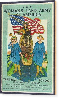 The Woman's Land Army Of America 1918 Wood Print by Padre Art