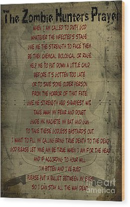 The Zombie Hunter's Prayer Wood Print by Cinema Photography