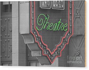 Theatre Wood Print by Dan Holm