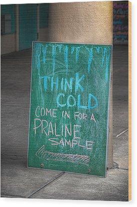 Think Cold Wood Print by Brenda Bryant