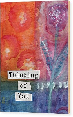 Thinking Of You Art Card Wood Print by Linda Woods