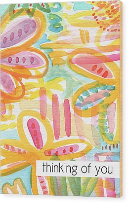 Thinking Of You- Flower Card Wood Print by Linda Woods