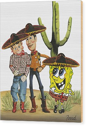 Wood Print featuring the painting Three Amigos by Ferrel Cordle