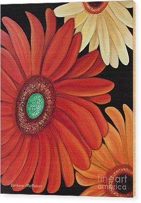 Wood Print featuring the painting Three Gerbera by Barbara McMahon