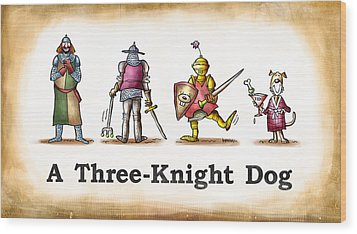 Three Knight Dog Wood Print by Mark Armstrong