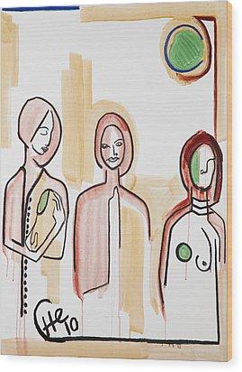 Three Women 40x30 Wood Print