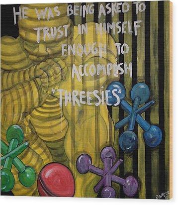 Threesies Wood Print by Darlene Graeser