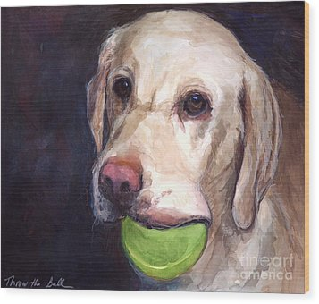 Throw The Ball Wood Print by Molly Poole