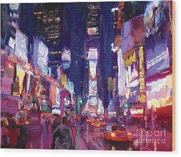 Wood Print featuring the painting Amy's Time Square In The Rain by Tim Gilliland