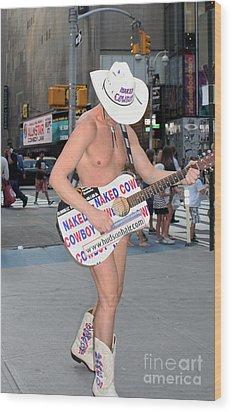 Times Square Naked Cowboy Wood Print by John Telfer