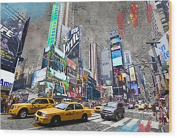 Times Square Street Creation Wood Print by Delphimages Photo Creations