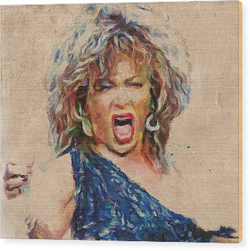 Tina Turner Portrait You Are The Best 1 Wood Print