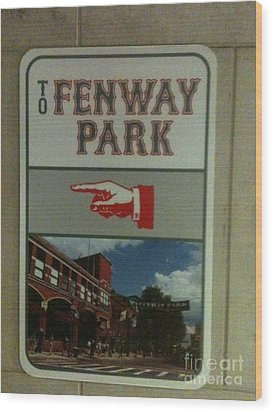 To Fenway Park Wood Print
