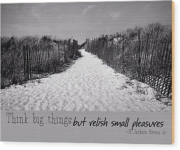 To The Beach Quote Wood Print by JAMART Photography
