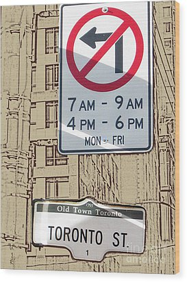 Toronto Street Sign Wood Print