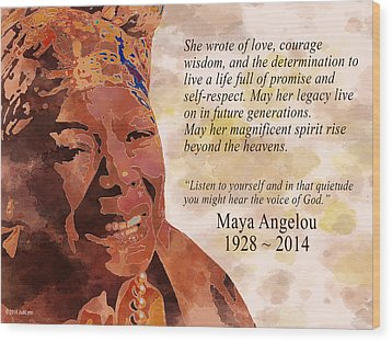 Tribute To Maya Angelou Wood Print