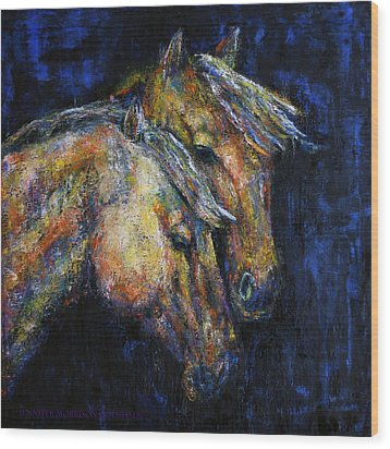 True Companions Contemporary Horse Painting Wood Print by Jennifer Godshalk