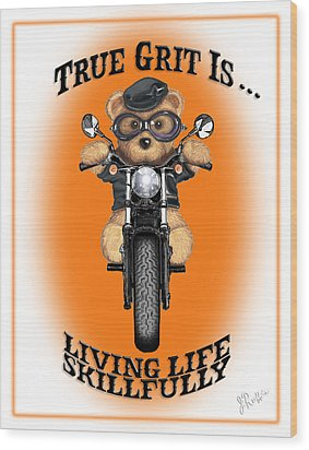 True Grit Wood Print