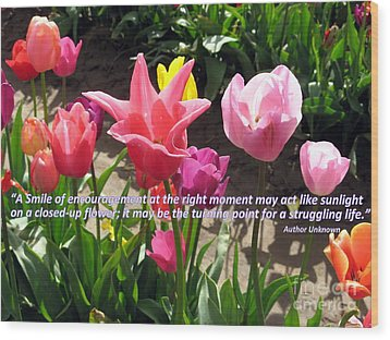 Tulip Smile Quote Wood Print by Marlene Rose Besso