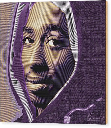 Tupac Shakur And Lyrics Wood Print