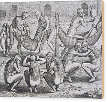 Tupinamba Chief And His Family Fall Ill While Hans Staden Is Held Captive Wood Print by Theodore De Bry